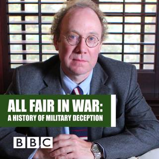 All Fair in War A History of Military Deception