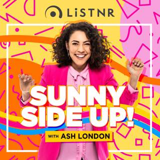 Sunny Side Up with Ash London