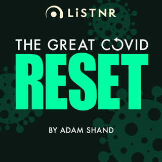 The Great COVID Reset